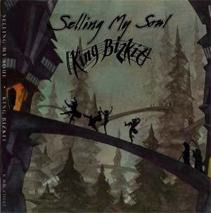 Selling My Soul by King Bizkit